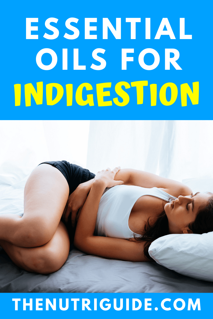 Essential Oils for Indigestion