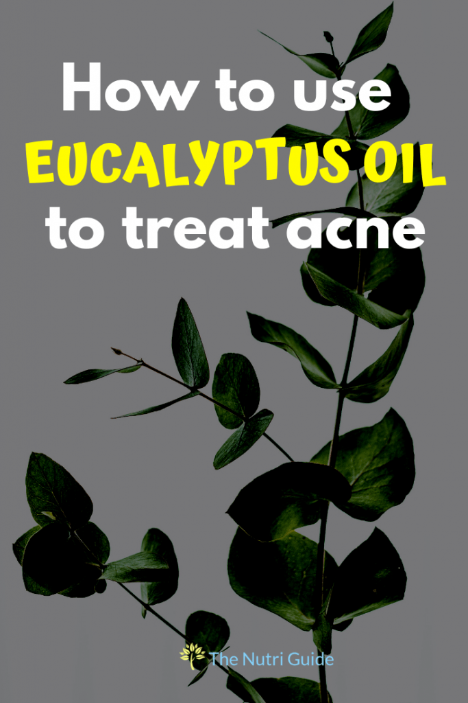 eucalyptus oil for acne and acne scars