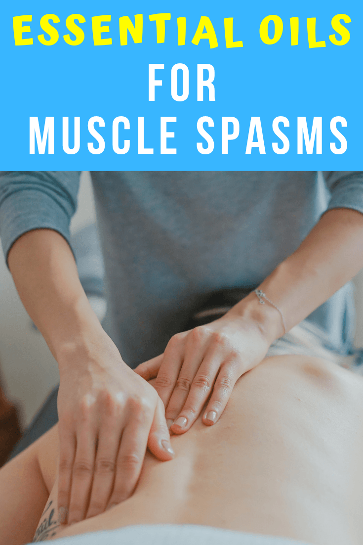 essential oils for muscle spasms