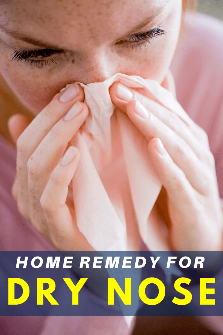Dry Nose Home Remedy