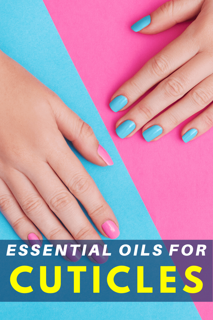 Essential oils for cuticles 2