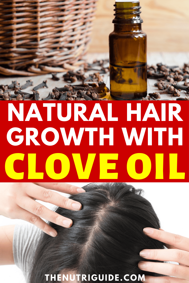 natural hair growth clove oil