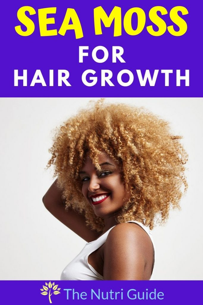 Sea Moss For Hair Growth
