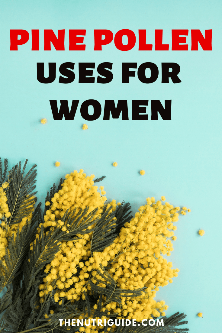 pine pollen uses for women