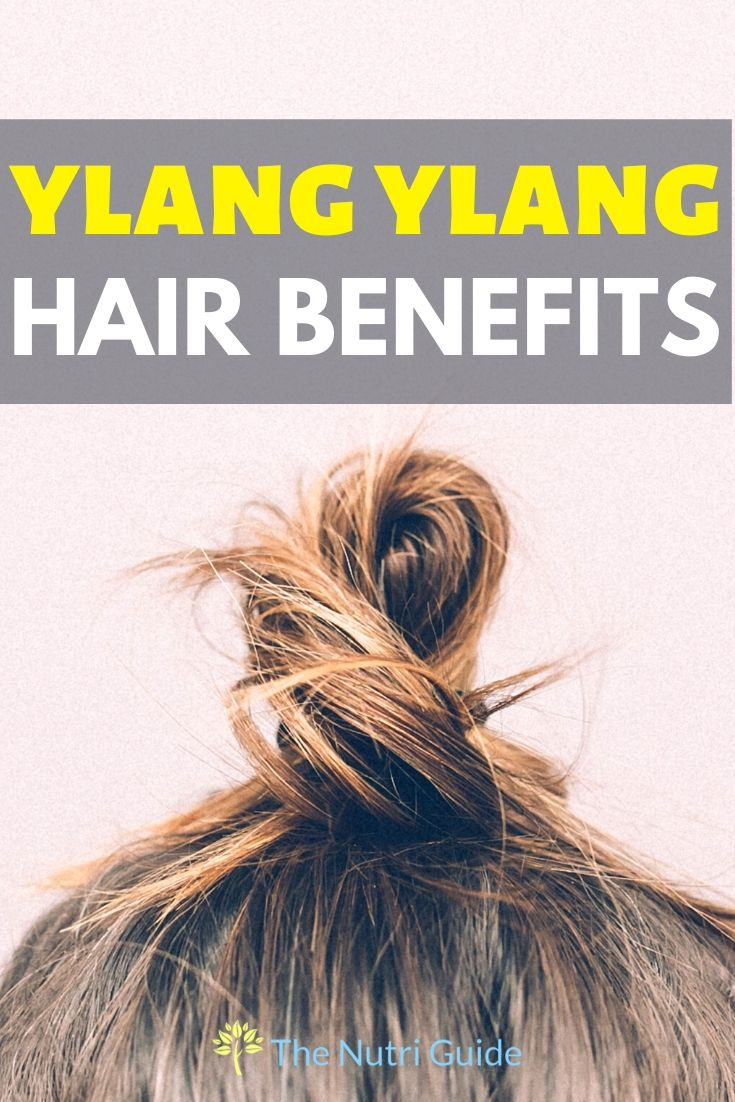 ylang ylang hair benefits