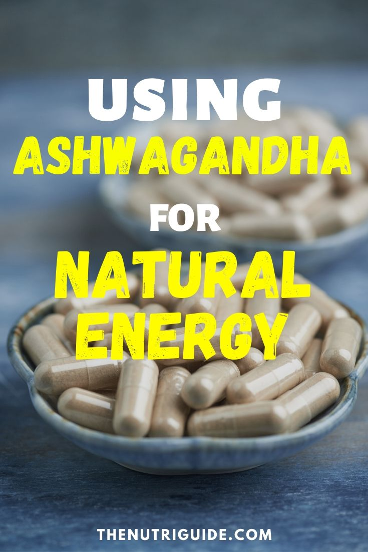 Ashwagandha for natural energy 2