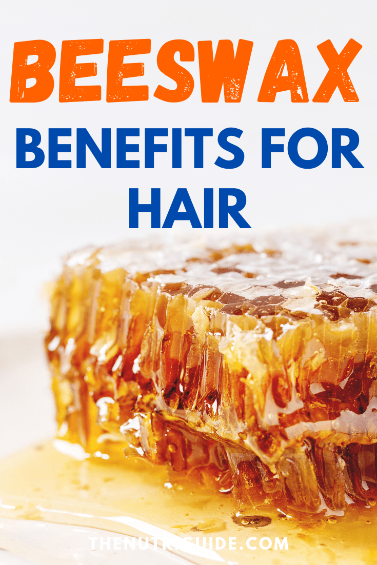 Beeswax Benefits for Hair