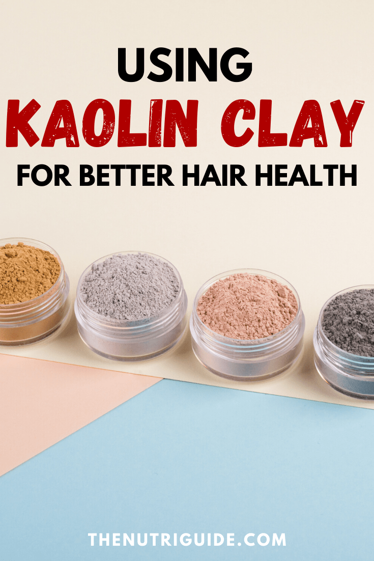 kaolin clay for hair health